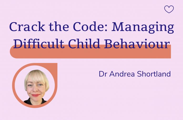 Crack the Code: Managing Difficult Child Behaviour