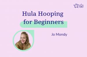 Hula Hooping for Beginners, Jo Mondy