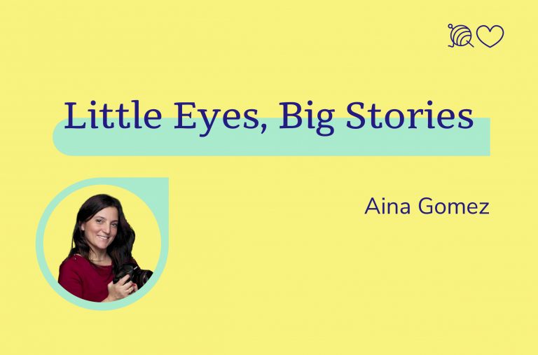 Little Eyes, Big Stories, Aina Gomez