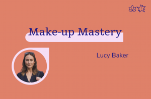 Make-up Mastery, Lucy Baker