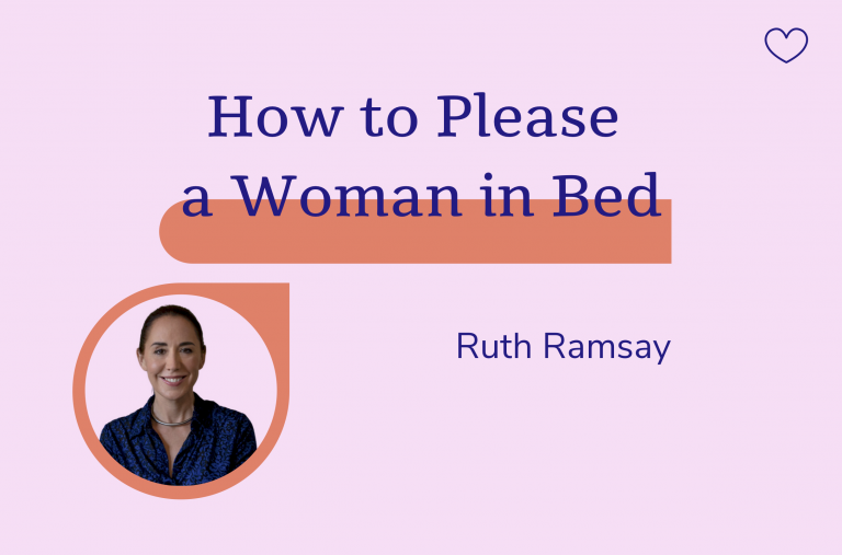 How to Please a woman in bed, Ruth Ramsay