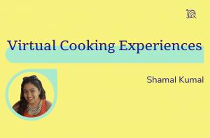 Virtual Cooking Experiences, Shamal Kumal