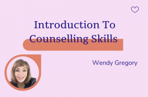 Introduction to Counselling skills, Wendy Gregory