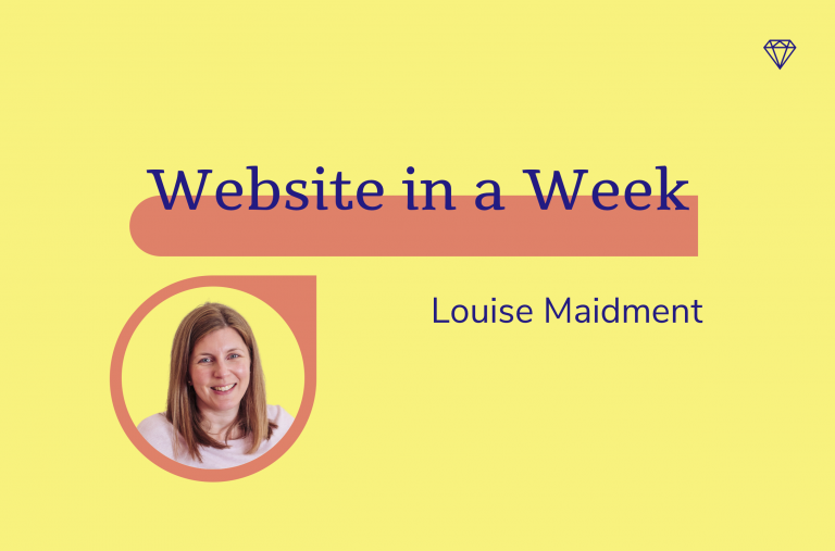 Website in a Week, Louise Maidment