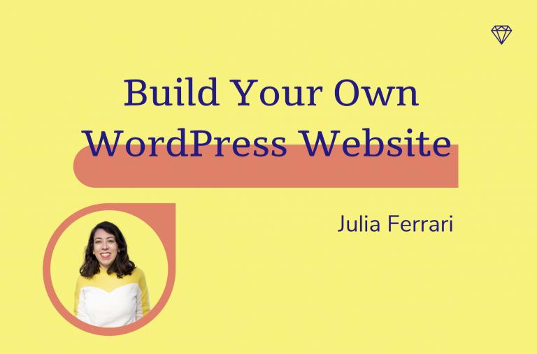 Build Your Own Wordpress Websits, Julia Ferrari